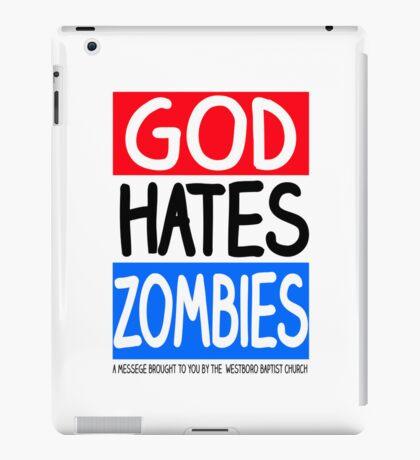 God Hates Zombies iPad Case/Skin