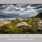 &quot;Black Point - Point Judith - Rhode Island&quot; by Bob Adams