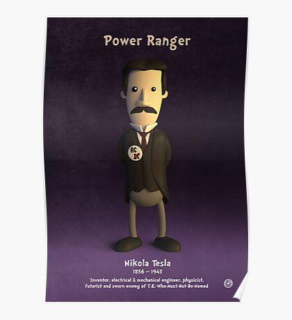 Nikola Tesla - Power Ranger Poster