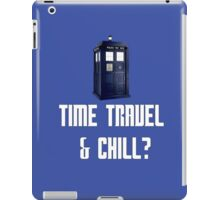 Time Travel & Chill? iPad Case/Skin