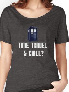 Time Travel & Chill? Women's Relaxed Fit T-Shirt