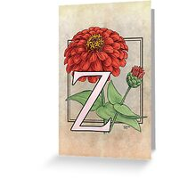 Z is for Zinnia card Greeting Card