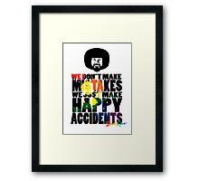 "Bob Ross ""No Mistakes"" Framed Print"