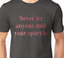 Never Dull Pink Unisex T-Shirt