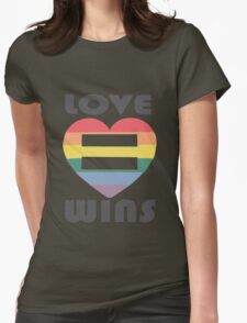 Love Wins Equality funny nerd geek geeky Womens Fitted T-Shirt