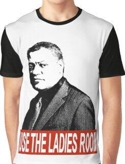 """USE THE LADIES ROOM!"" Graphic T-Shirt"