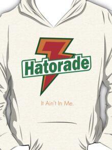 Hatorade T-Shirt