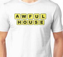awfulhouse Unisex T-Shirt