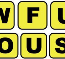 awfulhouse Sticker