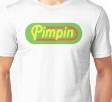 Pimpin Unisex T-Shirt
