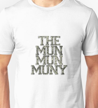 Muny T-Shirt Unisex T-Shirt