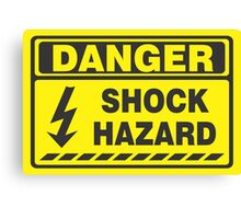 Danger Shock Hazard Canvas Print