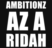 Ambitionz Az A Ridah by sebastya