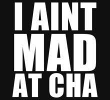 I Aint Mad At Cha by sebastya