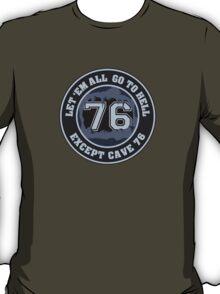 Cave 76 T-Shirt