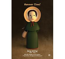 Mary Anning - Hammer Time! Photographic Print