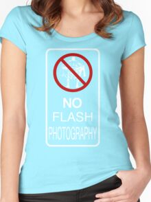 No Flash Photography! Women's Fitted Scoop T-Shirt