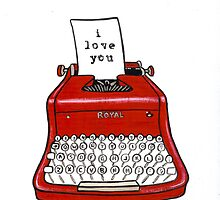 I Love You Typewriter by Ryan Conners