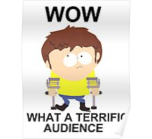 Jimmy - South Park (terrific audience) Poster