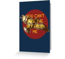 i don't care, i'm still free Greeting Card