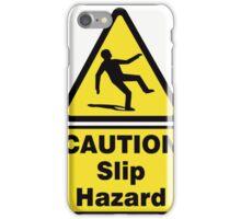 Caution Slip Hazard iPhone Case/Skin