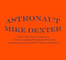 30 Rock Astronaut Mike Dexter Quote Kids Tee