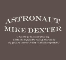30 Rock Astronaut Mike Dexter Quote-white print Kids Clothes