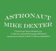 30 Rock Astronaut Mike Dexter Quote-white print Baby Tee