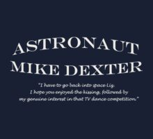 30 Rock Astronaut Mike Dexter Quote-white print by Jamie Meakin