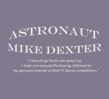30 Rock Astronaut Mike Dexter Quote-white print Kids Clothes