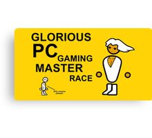 GLORIOUS PC GAMING MASTER RACE Canvas Print