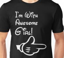 i'm with awesome girl! Unisex T-Shirt