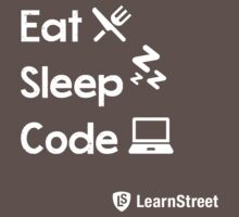 Eat Sleep Code by LearnStreet