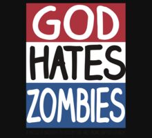 God Hates Zombies Kids Clothes