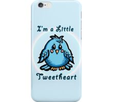 I'm a little TweetHeart iPhone Case/Skin