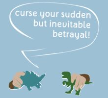 Curse your sudden but inevitable betrayal! Kids Tee