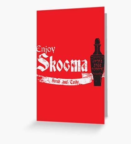 Enjoy Skooma Greeting Card