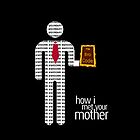 How I Met Your Mother by andyjacksmith