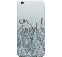Oh Snow Print iPhone Case/Skin
