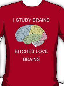 I Study Brains T-Shirt