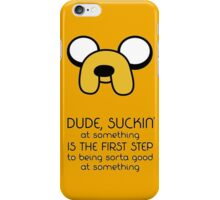 Jake the dog quote iPhone Case/Skin