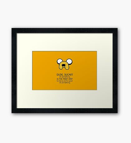 Jake the dog quote Framed Print