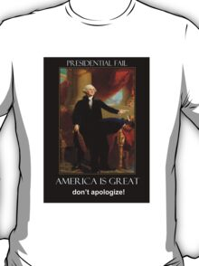 America is Great  - Don't Apologize T-Shirt