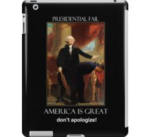 America is Great  - Don't Apologize iPad Case/Skin
