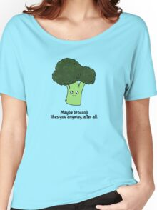 Maybe broccoli likes you anyway, after all. Women's Relaxed Fit T-Shirt