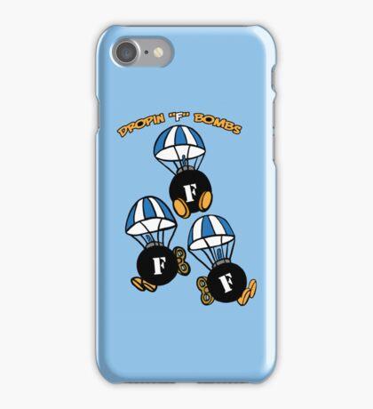 "Droppin ""F"" Bombs iPhone Case/Skin"