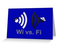 Wi vs. Fi Greeting Card