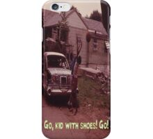 Go, Kid With Shoes! Go! iPhone Case/Skin