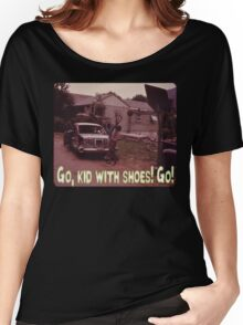 Go, Kid With Shoes! Go! Women's Relaxed Fit T-Shirt