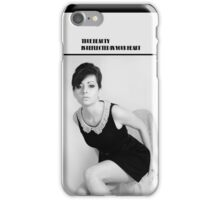 True Beauty is Reflected In Your heart iPhone Case/Skin
